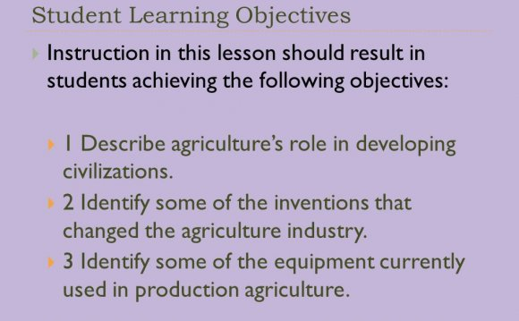 1 Describe agriculture s