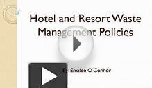Hotel and Resort Waste Management Policies