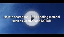 How to access meteorological and NOTAM information for