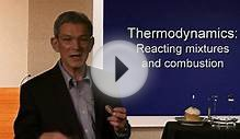 Thermodynamics: Reacting Mixtures and Combustion